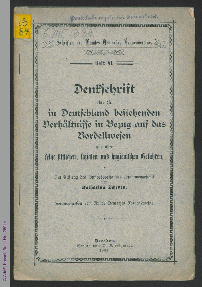 Denkschrift über die in Deutschland bestehenden Verhältnisse in Bezug auf das Bordellwesen / Seite 1