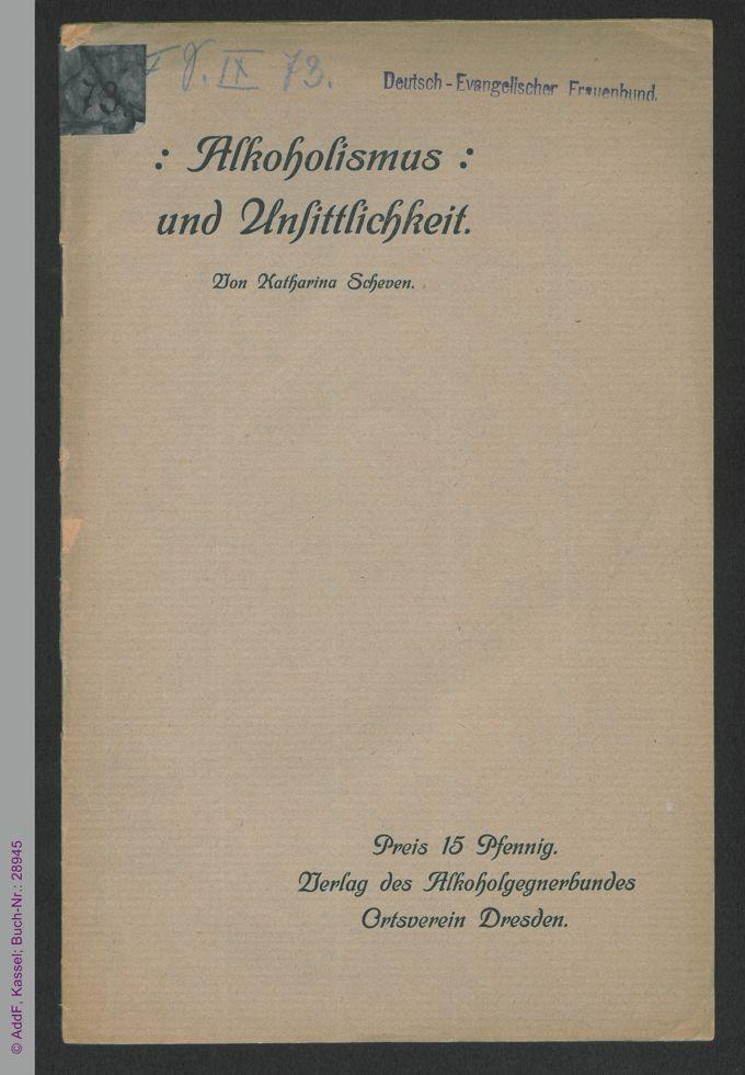 Alkoholismus und Unsittlichkeit / Seite 1