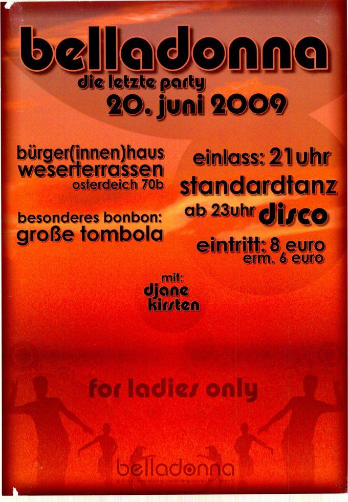 belladonna : die letzte Party 20. Juni 2009