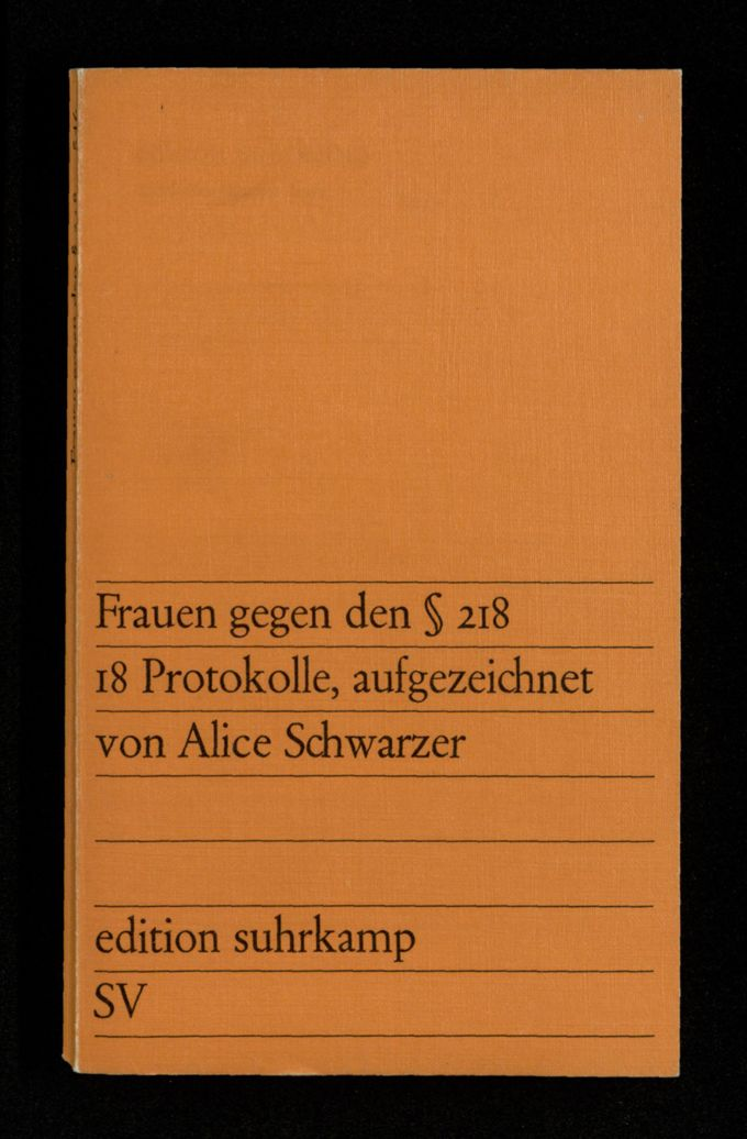 Frauen gegen den § 218 : 18 Protokolle, aufgezeichnet von Alice Schwarzer ; mit einem Bericht der Sozialistischen Arbeitsgruppe zur Befreiung der Frau, München, und einem Nachwort von Alice Schwarzer / Seite 1