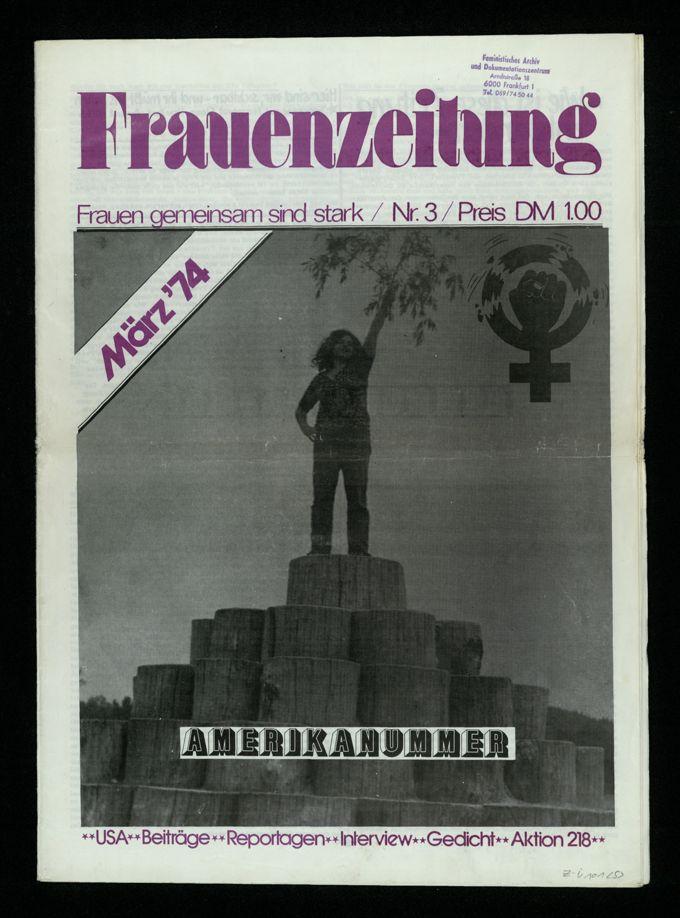Frauenzeitung : Frauen gemeinsam sind stark ; Amerikanummer (1974)3 / Seite 1
