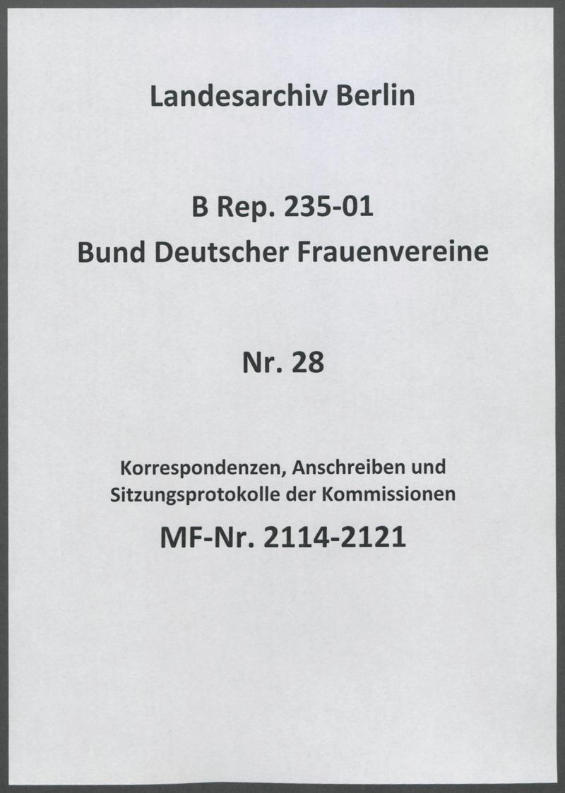 Korrespondenzen, Anschreiben und Sitzungsprotokolle der Kommissionen